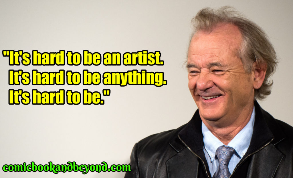 Bill Murray best quotes