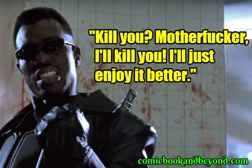 Blade best quotes
