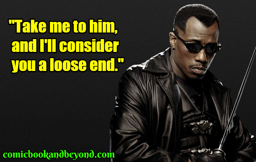 Blade famous quotes