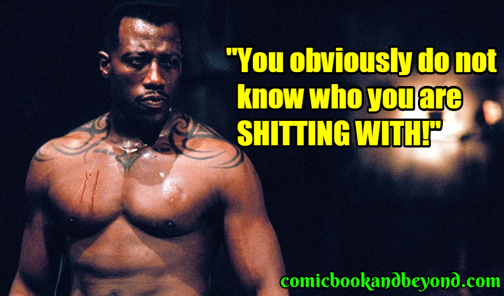 Blade popular quotes