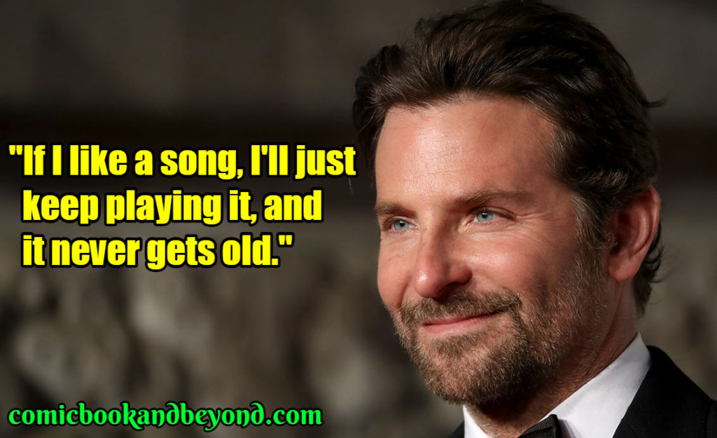 Bradley Cooper best quotes