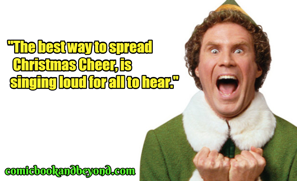 Buddy the Elf Famous Quotes