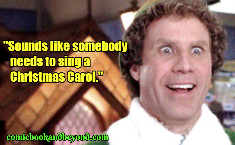 Buddy the Elf Popular Quotes