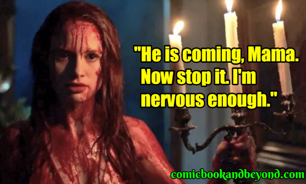 Carrie White saying