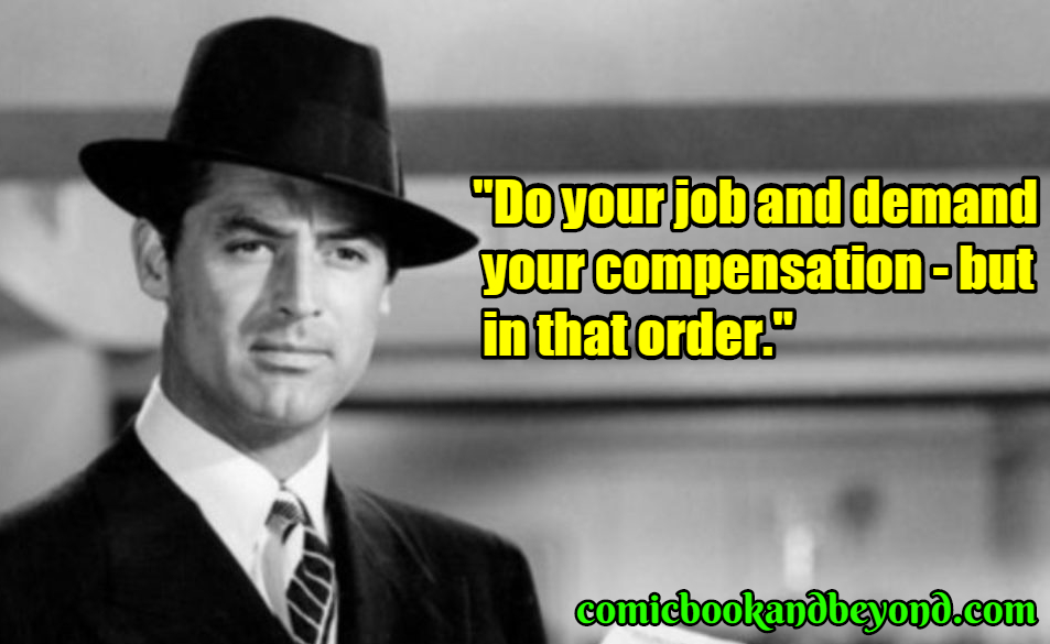 Cary Grant saying
