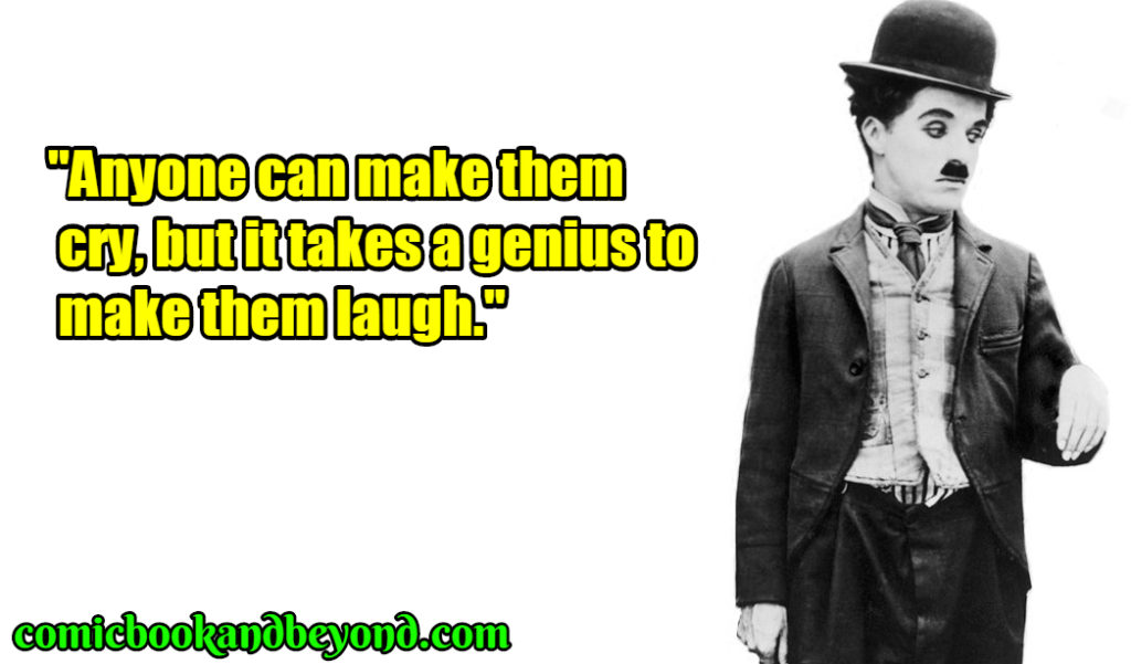 Charlie Chaplin famous quotes