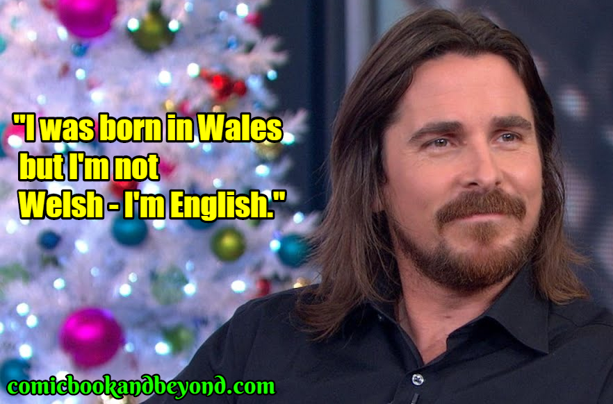 Christian Bale famous quotes