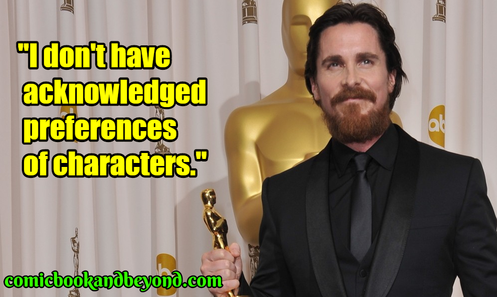 Christian Bale quotes