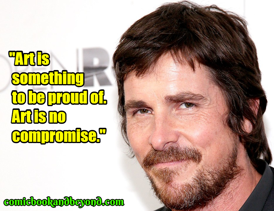 Christian Bale saying