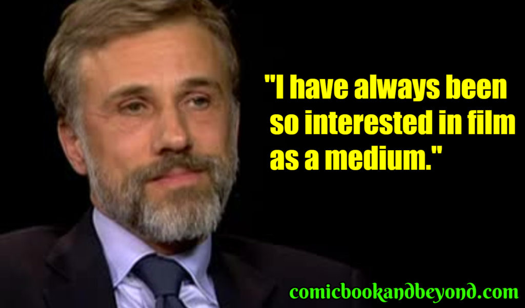 Christoph Waltz quotes