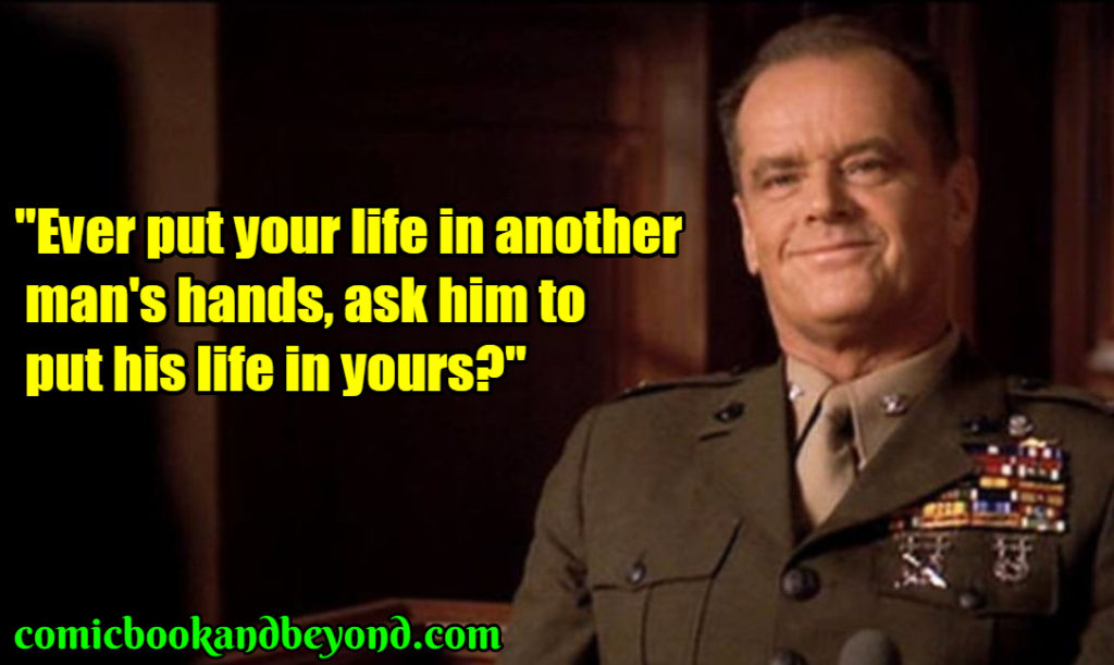 Colonel Nathan Jessup best quotes