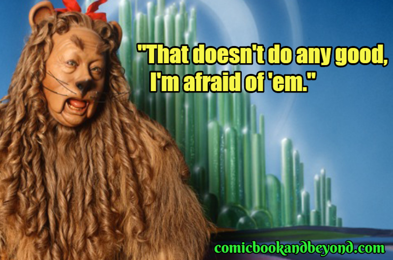 Cowardly Lion Best Quotes