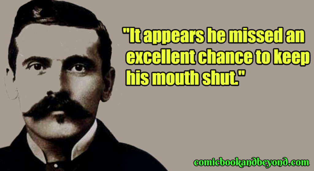 Doc Holiday Famous Quotes
