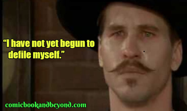 Doc Holiday Popular Quotes