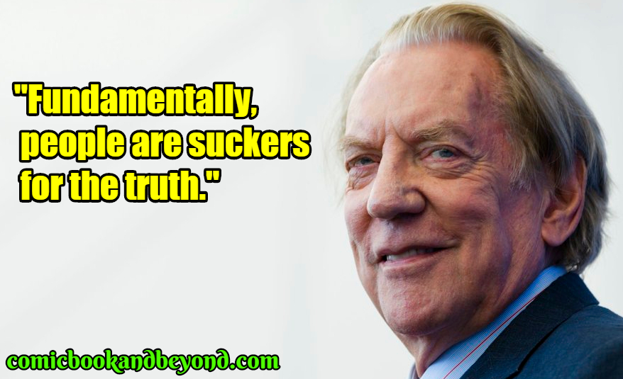 Donald Sutherland best quotes