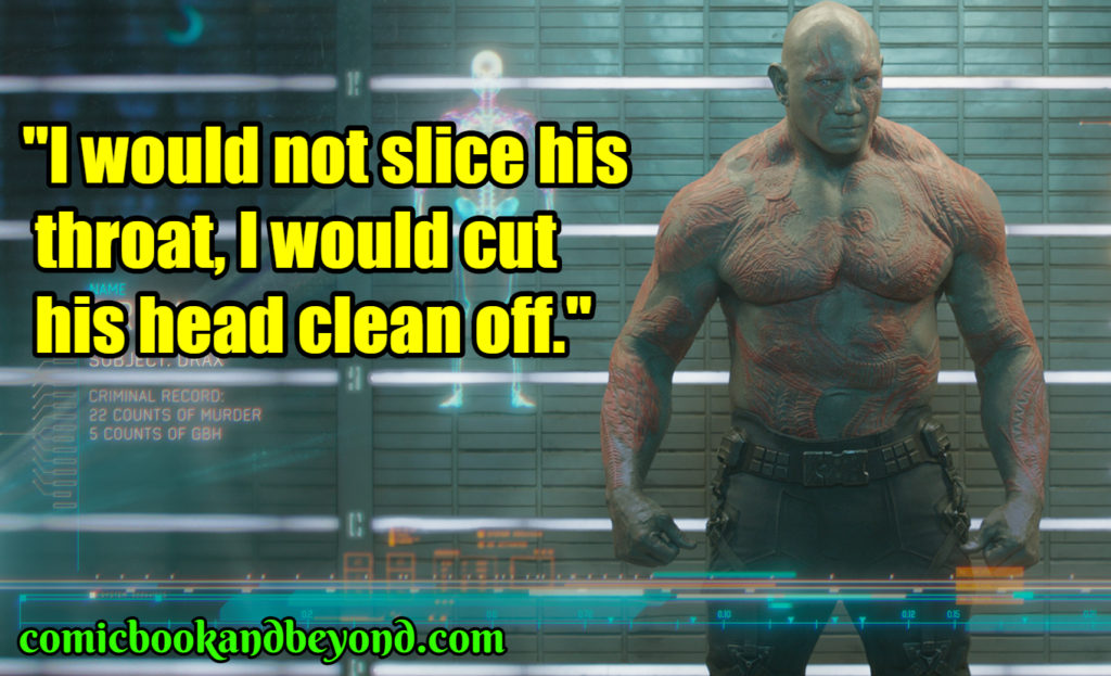 Drax the Destroyer famous quotes