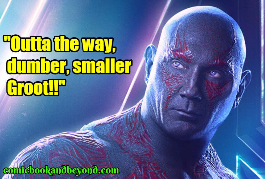 Drax the Destroyer popular quotes