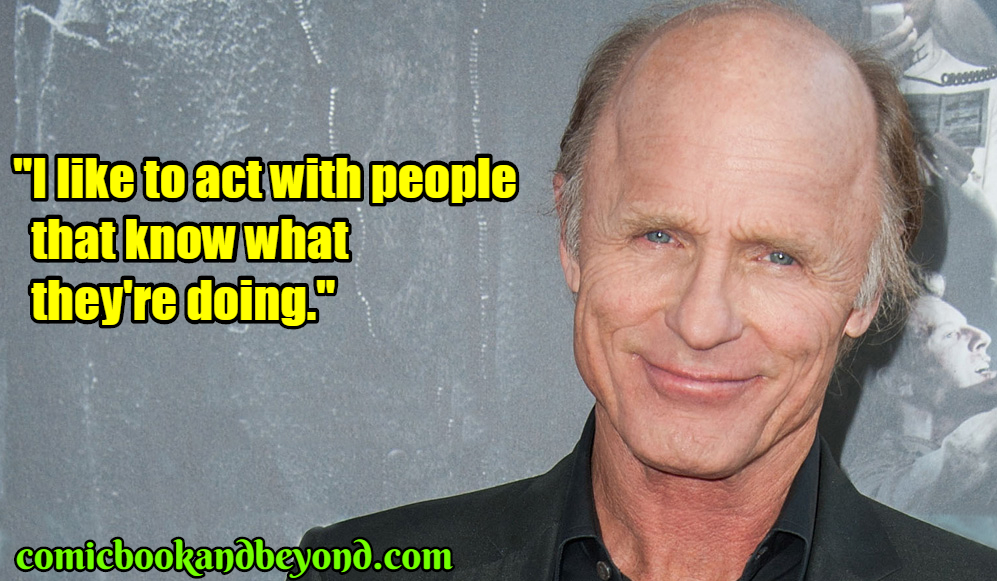 Ed Harris famous quotes
