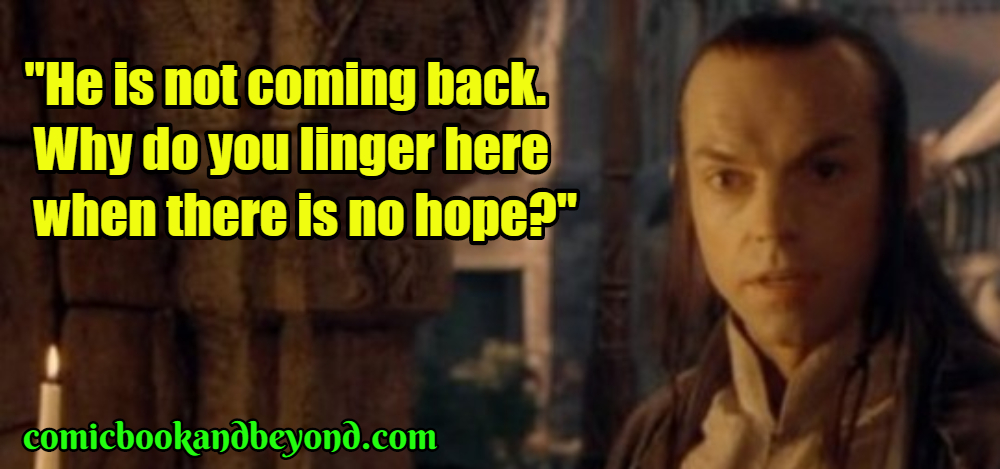 Elrond Best Quotes