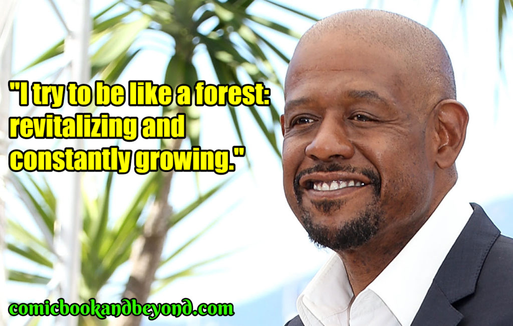 Forest Whitaker quotes