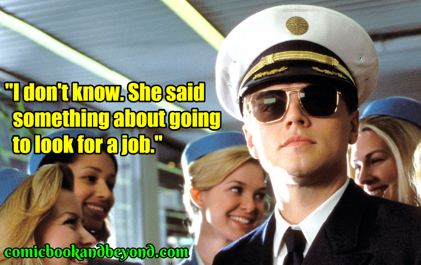 30 Frank Abagnale Quotes From Catch Me If You Can That Will