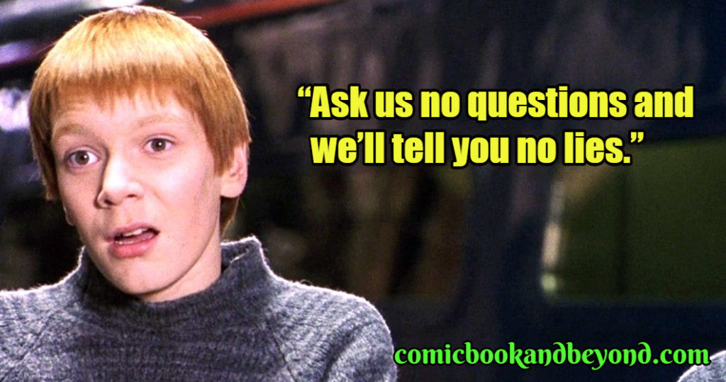 Fred Weasley Famous Quotes