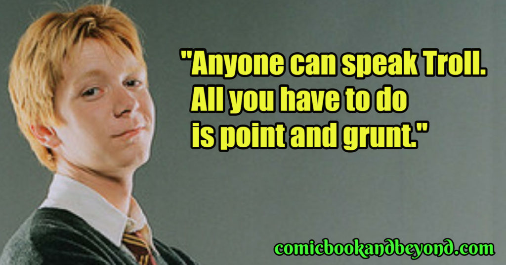 Fred Weasley popular Quotes