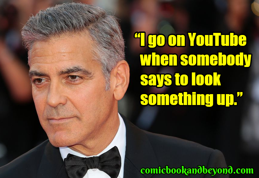 George Clooney famous quotes
