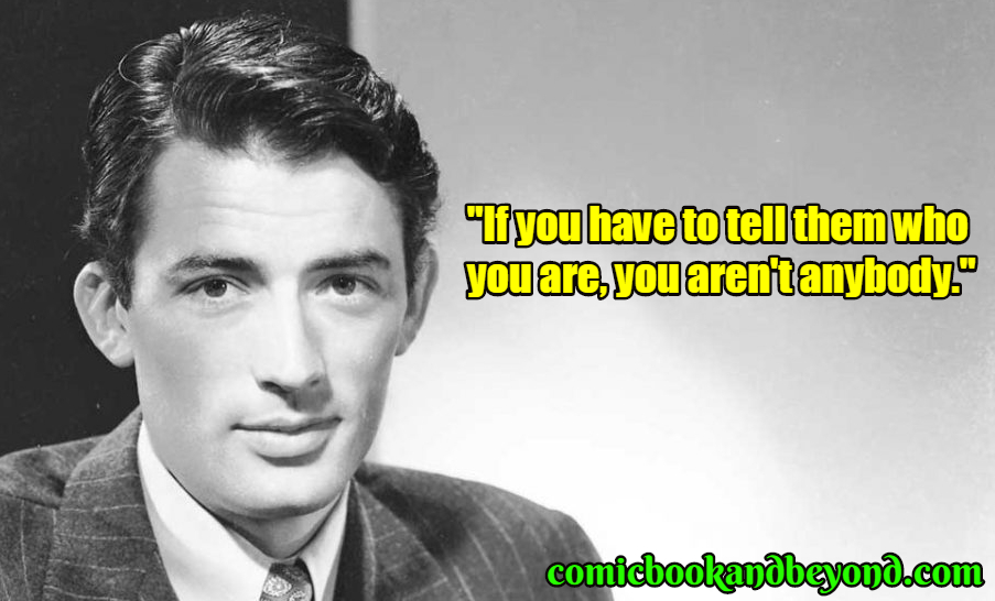 Gregory Peck famous quotes