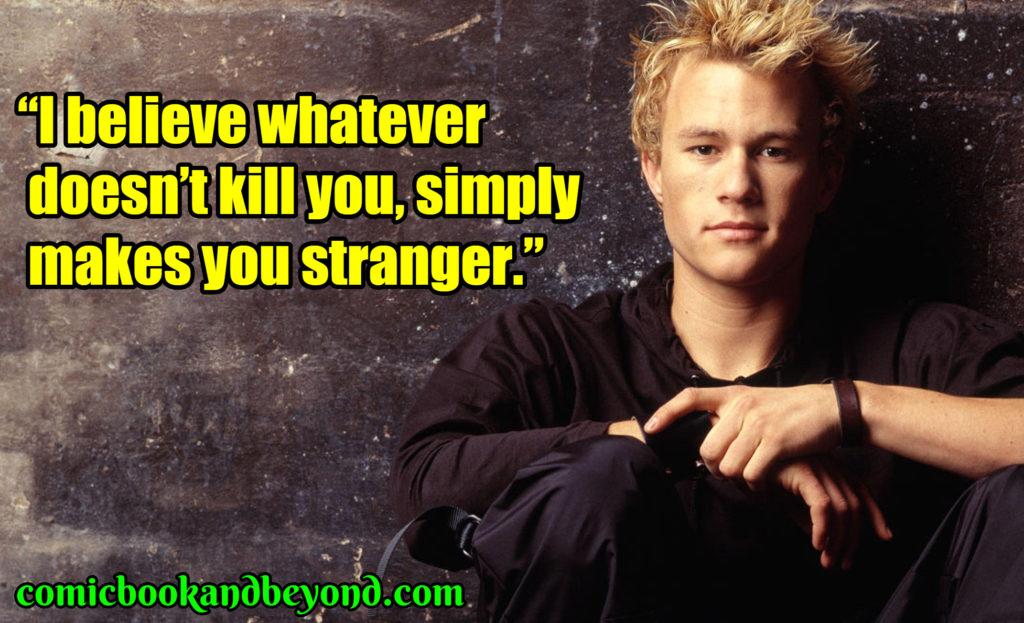 Heath Ledger saying