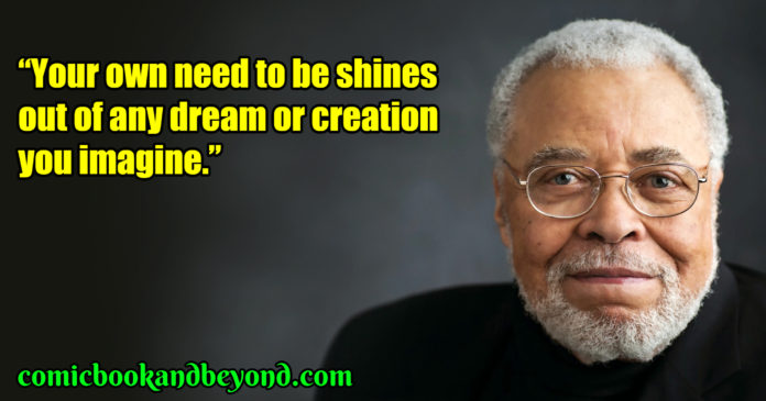 James Earl Jones saying