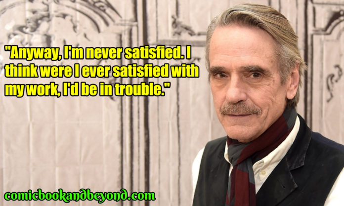 Jeremy Irons best quotes