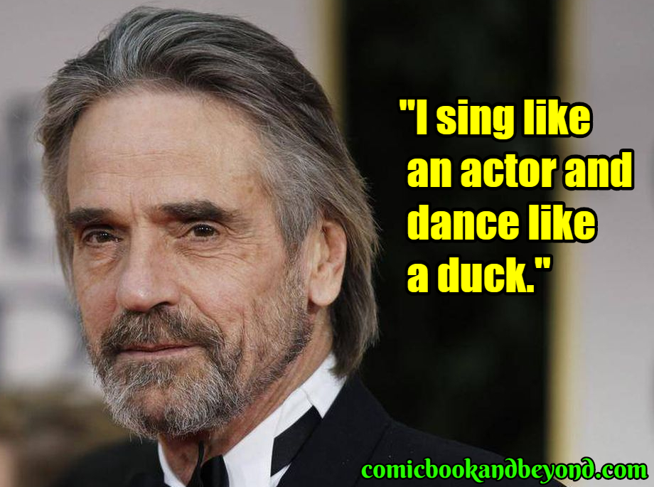 Jeremy Irons famous quotes