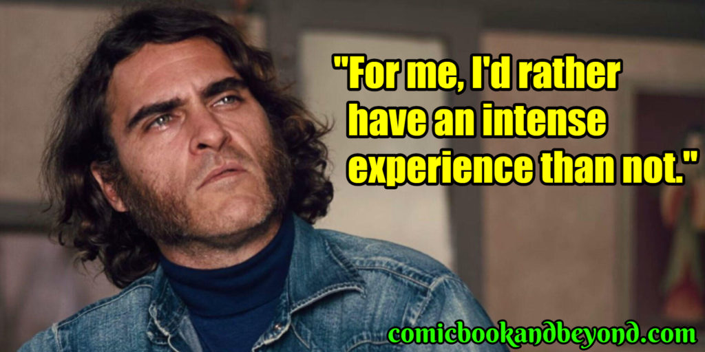 Joaquin Phoenix saying