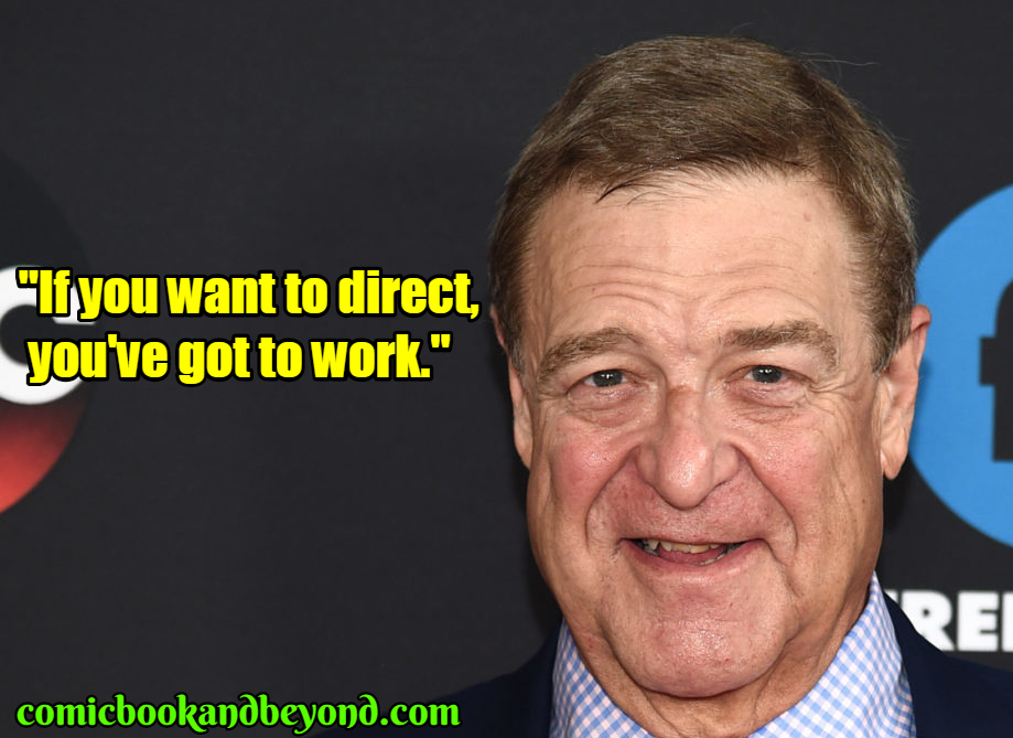 John Goodman best quotes