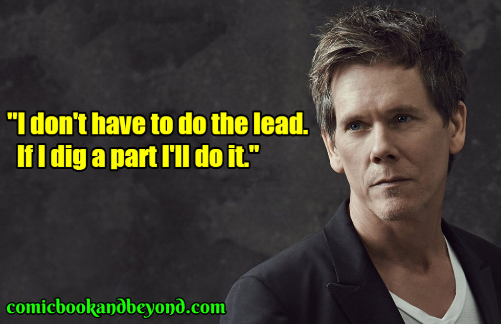 Kevin Bacon famous quotes