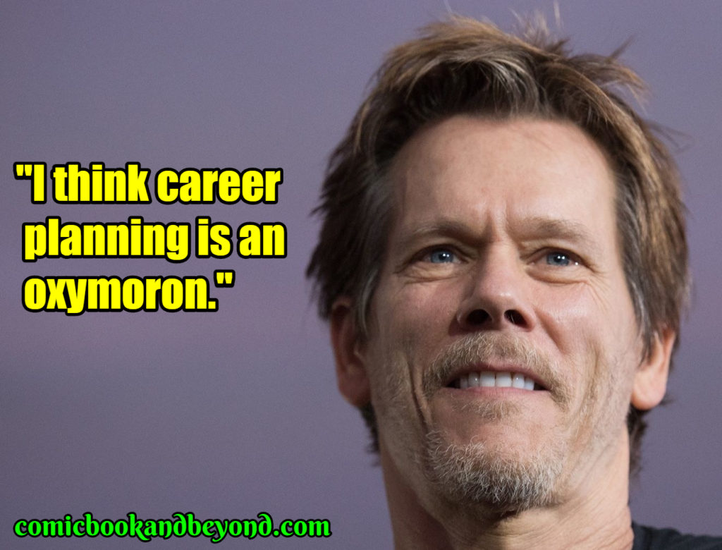 Kevin Bacon popular quotes