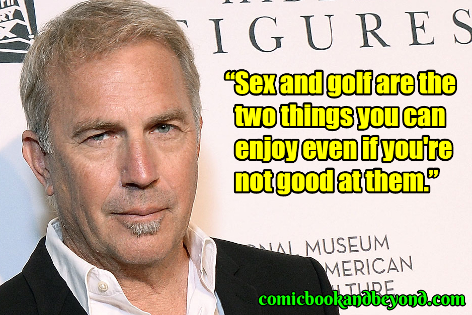 Kevin Costner best quotes