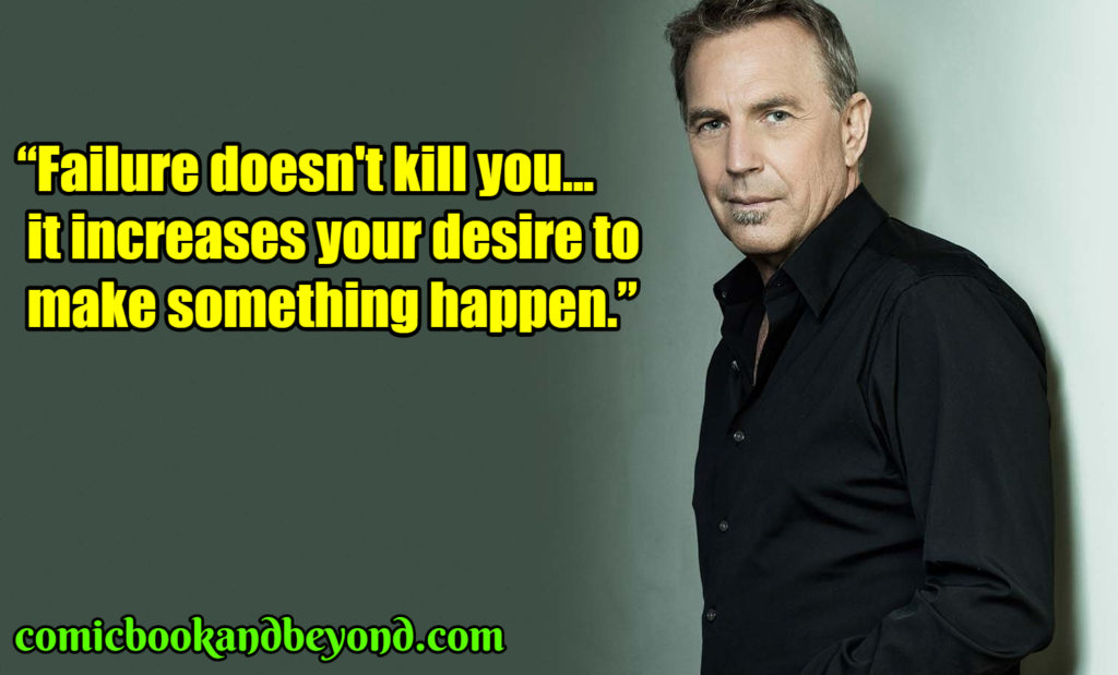 Kevin Costner famous quotes