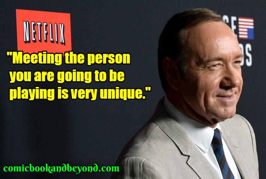 Kevin Spacey saying