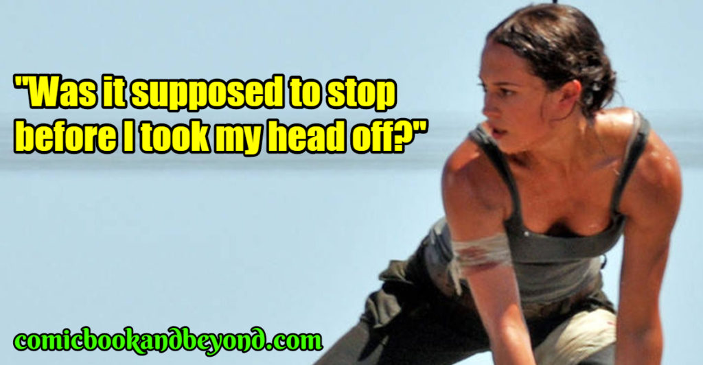 Lara Croft saying
