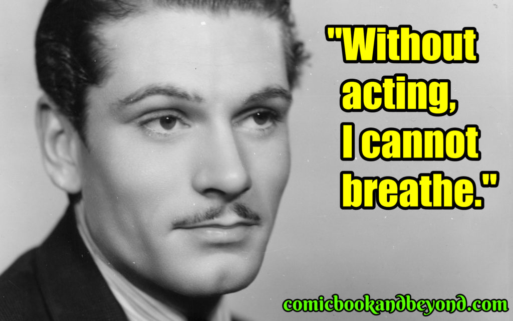 Laurence Olivier saying