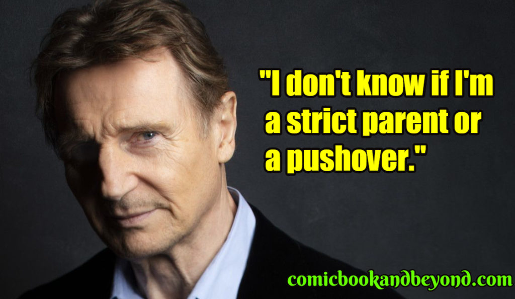Liam Neeson saying