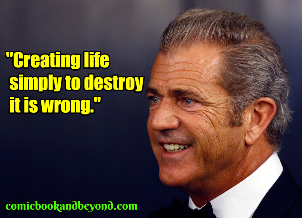 Mel Gibson famous quotes