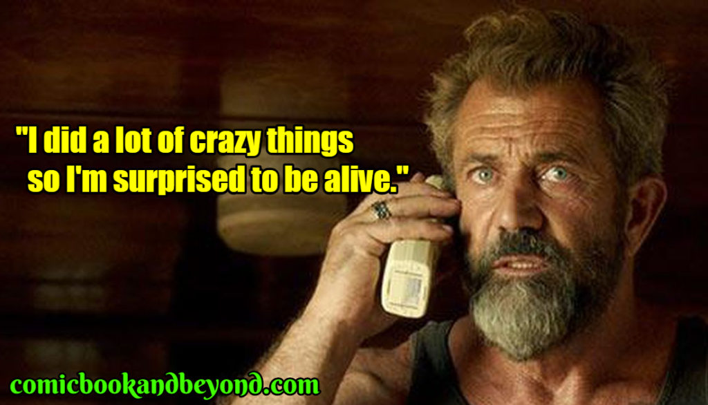 Mel Gibson popular quotes