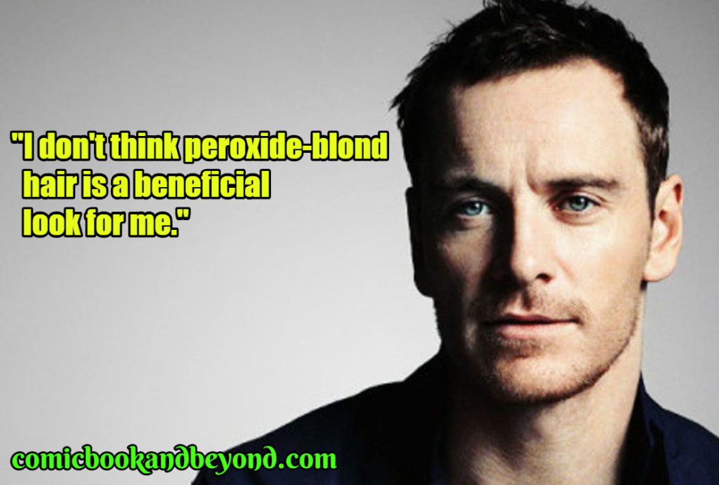 Michael Fassbender Saying