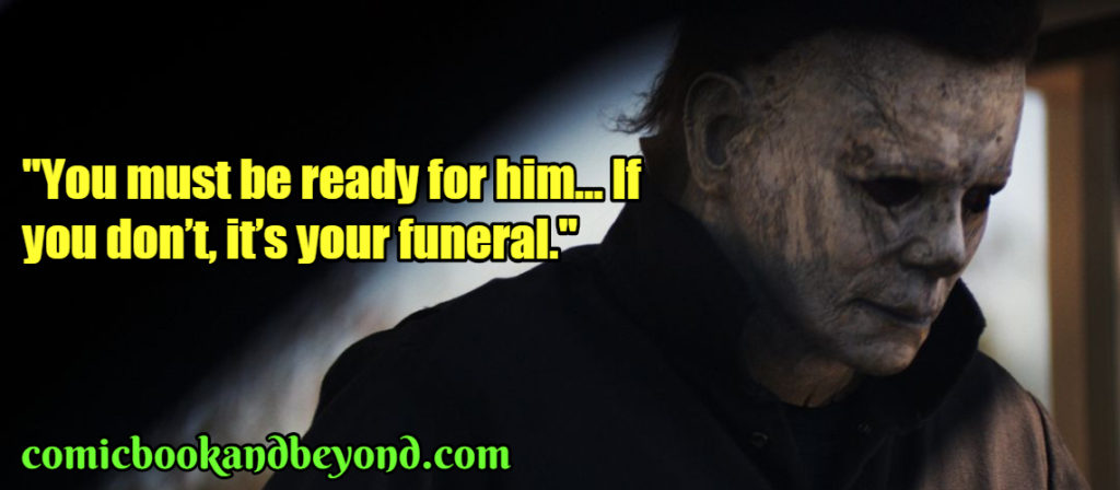 Michael Myers Famous Quotes