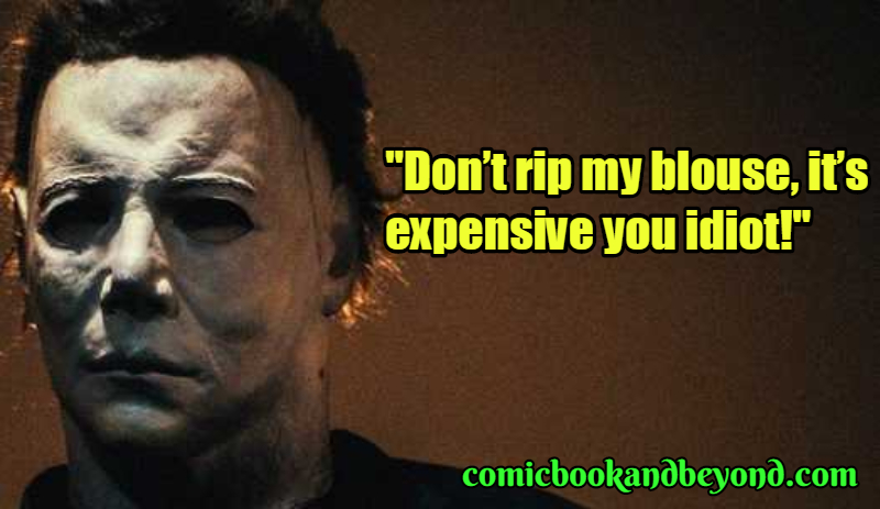 Michael Myers Popular Quotes