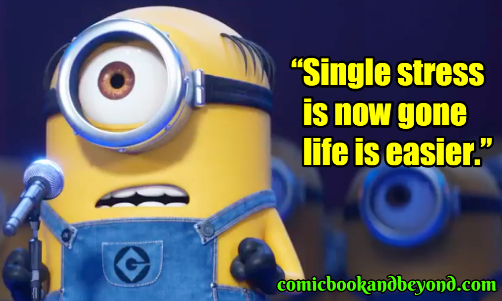 Minions famous quotes