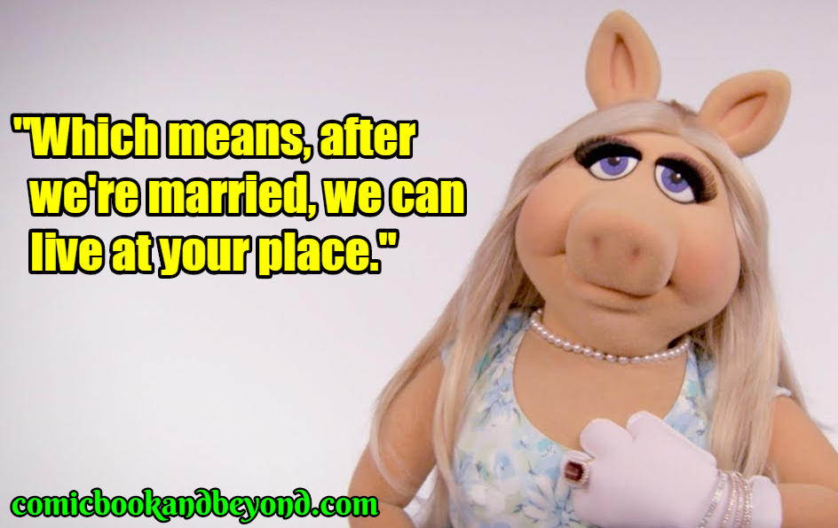 Miss Piggy popular quotes